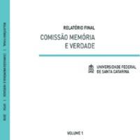 Relatório Final da Comissão Memória e Verdade (Volume 1)
